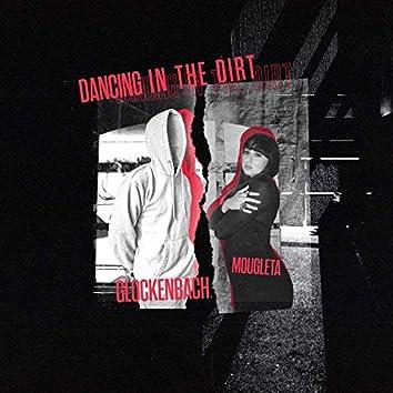 Dancing In The Dirt