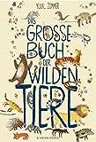 Das große Buch der wilden Tiere