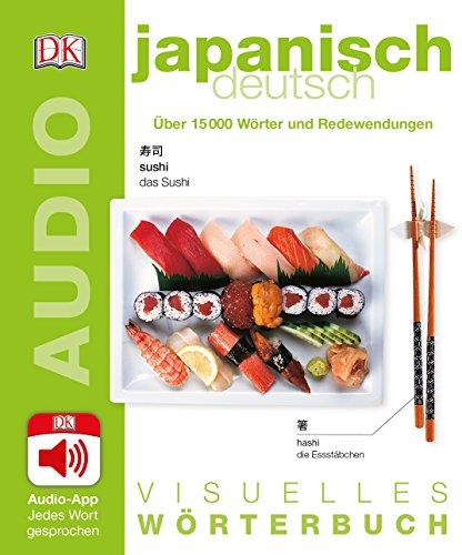Visuelles Wörterbuch Japanisch Deutsch: Mit Audio-App - Jedes Wort gesprochen