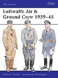 "Luftwaffe Air & Ground Crew 1939€""45 (Men-at-Arms)"
