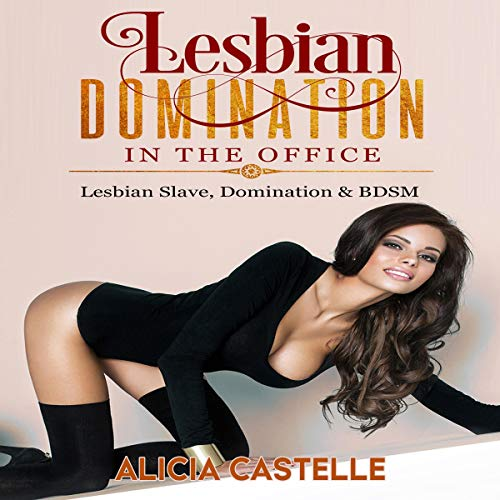 Lesbian Domination in the Office audiobook cover art