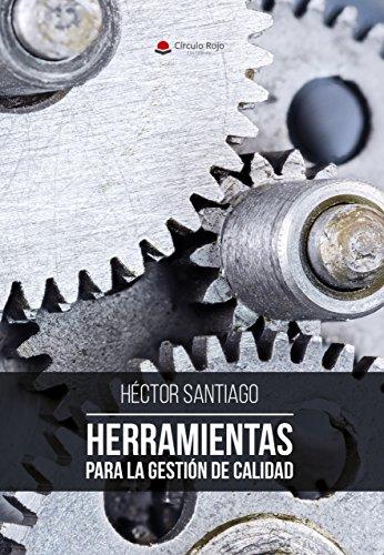 HERRAMIENTAS PARA LA GESTION DE CALIDAD