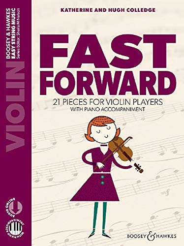 Fast Forward: 21 pieces for violin players. Violine und Klavier. Ausgabe mit Online-Audiodatei.: 21 pieces for violin players with piano accompaniment (Easy String Music)
