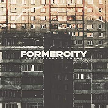 Formercity (feat. SWEED)