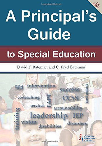 Compare Textbook Prices for A Principal's Guide to Special Education 3 Edition ISBN 9780865864795 by David F. Bateman and C. Fred Bateman