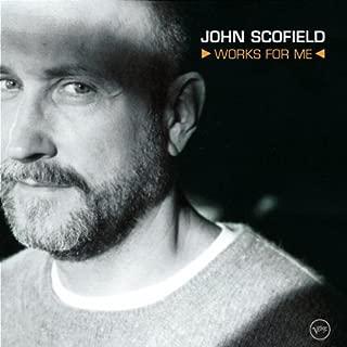 Best john scofield works for me Reviews