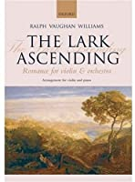 The Lark Ascending: Romance for Violin & Orchestra Reduction for Violin and Piano
