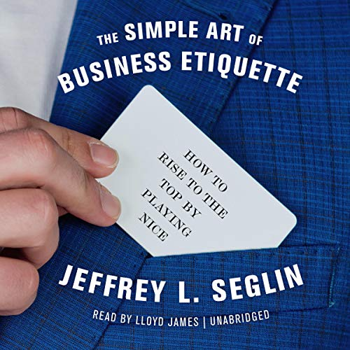 The Simple Art of Business Etiquette cover art