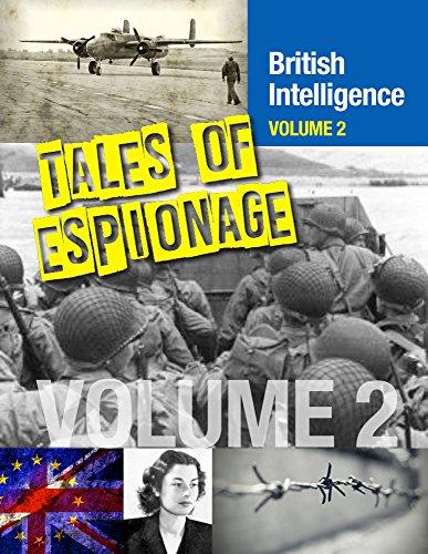Tales of Espionage of British Intelligence: Volume 2 (SpyNet 360) (English Edition)