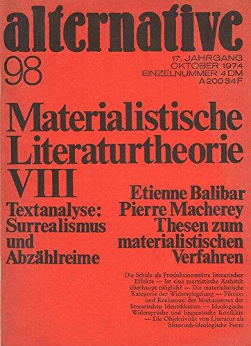 Alternative. Zeitschrift für Literatur und Diskussion. 17. Jg., Heft 98. Materialistische Literaturtheorie VIII: Literatur als ideologische Form