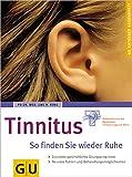 Tinnitus So finden Sie wieder Ruhe - Uwe H. Ross