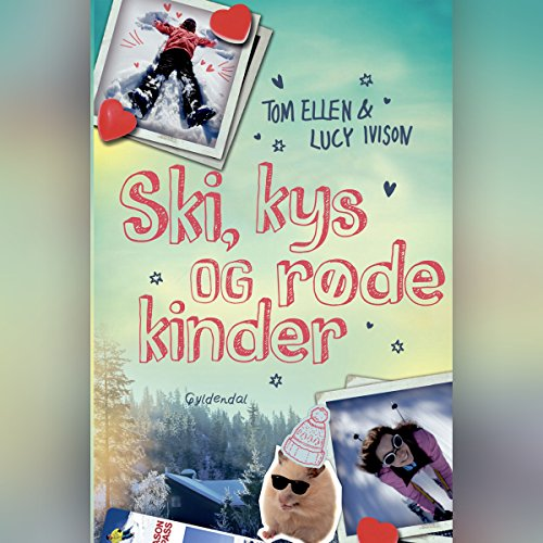 Ski, kys og røde kinder audiobook cover art