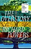 The Overstory - Winner of the 2019 Pulitzer Prize for Fiction