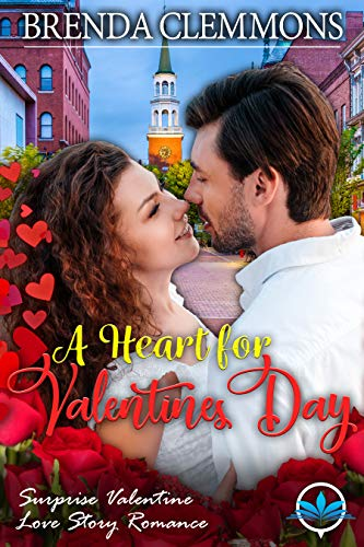 A Heart for Valentines Day (Surprise Valentine Love Story Romance Series Book 1)