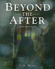 Beyond the After: Princess Lillian