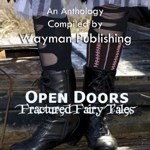 Open Doors: Fractured Fairy Tales audiobook cover art