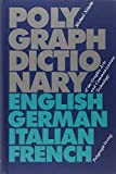 Polygraph Dictionary of the Graphic Arts and Communications Technology: Engl. /Dt. /Ital. /Franz. - Michael Nitsche