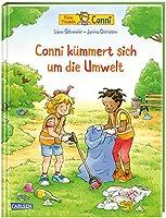 Conni-Bilderbuecher: Conni kuemmert sich um die Umwelt: Bilderbuch ab 3 ueber Muell, Umweltverschmutzung, Klimawandel und Nachhaltigkeit