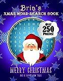 Bria's Xmas Word Search Book: Over 250 Large Print Puzzles For Bria / Wordsearch / Santa Bubble Theme