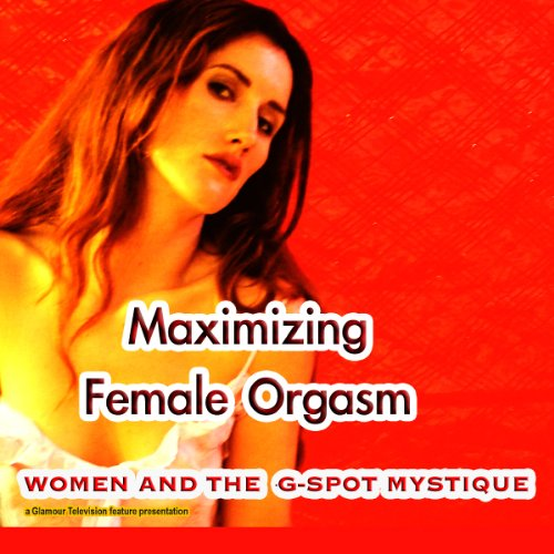 Maximizing Female Orgasm audiobook cover art