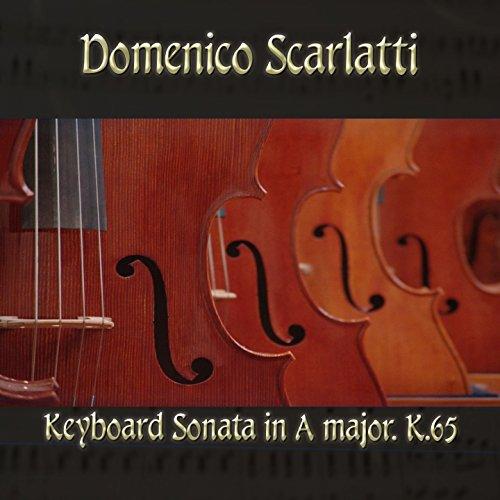 Keyboard Sonata in A major, K.65 in A Major, K65