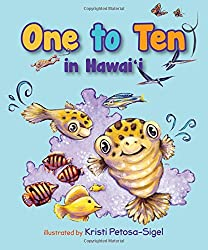 One to Ten in Hawaii by BeachHouse Publishing, illustrated by Kristi Petosa-Sigel