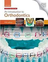 An Introductionto Orthodontics 5th ed 2019