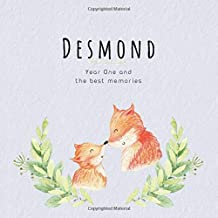 Desmond Year One and the best Memories: Baby Book I Babyshower or Babyparty Gift I Keepsake I Memory Journal with prompts I Pregnancy Gift I Newborn Notebook I For the parents of Desmond