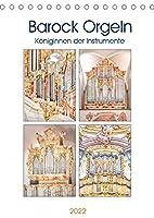 Barock Orgeln, Koeniginnen der Instrumente (Tischkalender 2022 DIN A5 hoch): In der Zeit des Barock erlebte die Orgelmusik ihren Hoehepunkt (Monatskalender, 14 Seiten )
