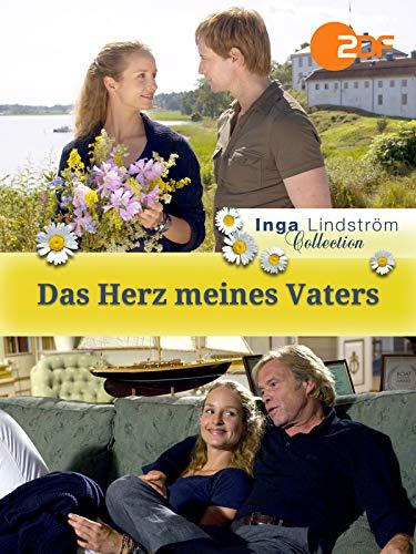 Inga Lindström: Das Herz meines Vaters