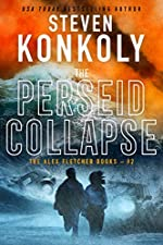 THE PERSEID COLLAPSE: A Modern Thriller (Alex Fletcher Book 2)