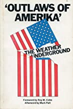 'Outlaws of Amerika' The Weather Underground