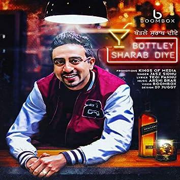 Bottley Shraab Diye