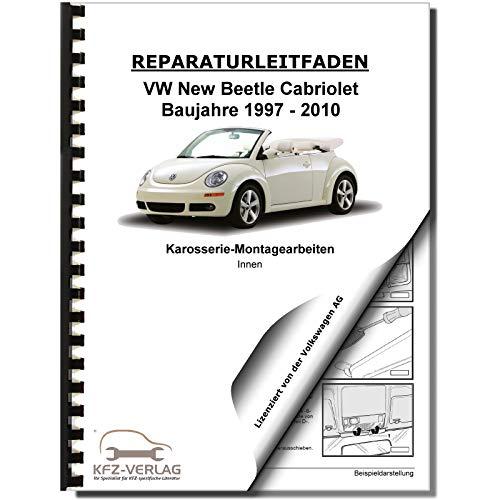 VW New Beetle Cabrio (03-10) Karosserie Montagearbeiten Innen Reparaturanleitung