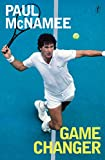 Image of Game Changer: My Tennis Life
