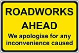 Señal de seguridad Road works ahead we disculpise for any inconveniente causado – 1,2 mm...
