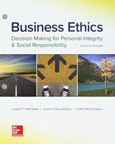 Loose-Leaf for Business Ethics: Decision Making for Personal Integrity & Social Responsibility