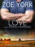 Love on a Spring Morning (Pine Harbour Book 3)