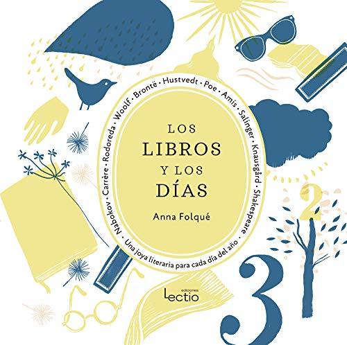 Los libros y los días: Una joya literaria para cada día del año (Otros)