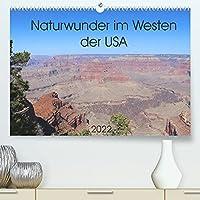 Naturwunder im Westen der USA (Premium, hochwertiger DIN A2 Wandkalender 2022, Kunstdruck in Hochglanz): Eine Reise durch die beeindruckende Landschaft im Westen der USA. (Monatskalender, 14 Seiten )