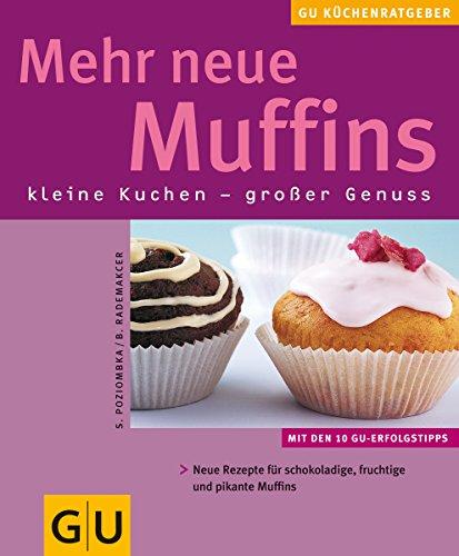 Muffins, Mehr neue