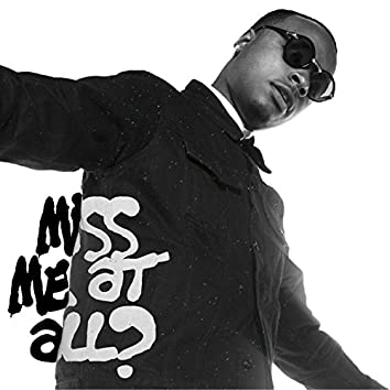 Miss Me At All (feat. KO)