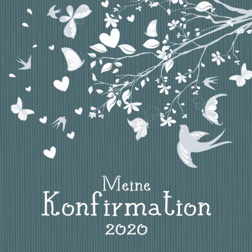 Meine  Konfirmation 2020: Gästebuch I Erinnerungsalbum zum selbst gestalten I Ast mit Vögeln und Schmetterlingen Streifen grün
