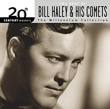 Best Of Bill Haley & His Comets: 20th  Century Masters: The Millennium Collection
