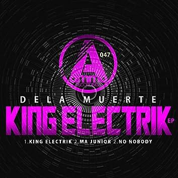 King Electrik EP
