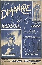 Dimanche - Création de Bourvil