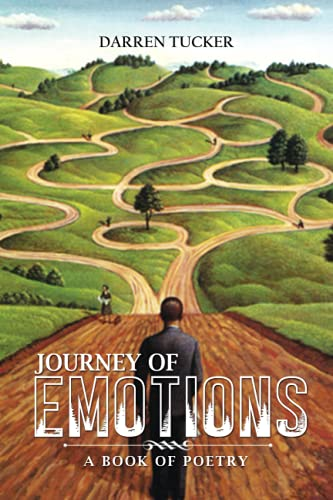 Compare Textbook Prices for Journey of Emotions  ISBN 9798519822107 by Tucker, Darren Tucker