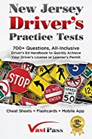 New Jersey Driver's Practice Tests: 700+ Questions, All-Inclusive Driver's Ed Handbook to Quickly achieve your Driver's License or Learner's Permit (Cheat Sheets + Digital Flashcards + Mobile App)