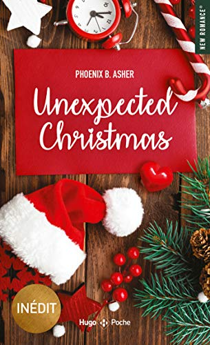 Unexpected Christmas par [Phoenix B asher]