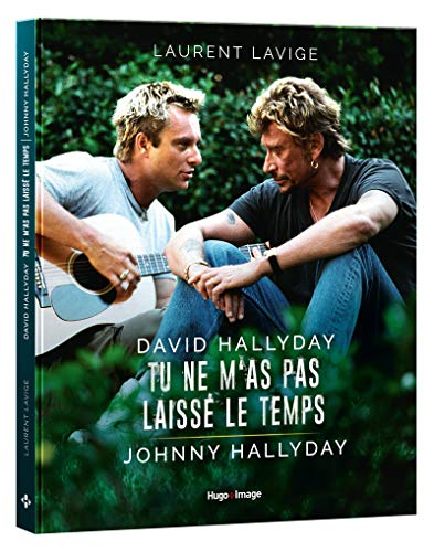 David Hallyday, tu ne m'as pas laissé le temps, Johnny Hallyday